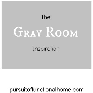 The Gray Room Inspiration