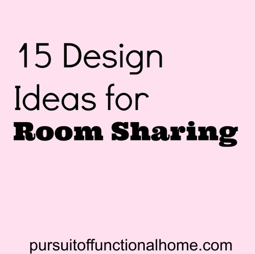 Fifteen Design Ideas for Room Sharing