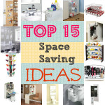 My Top 15 Space Saving Ideas