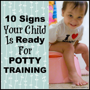 10 Signs that your Child is ready for Potty Training by: The Jenny Evolution
