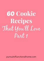 60 Cookie Recipes that you'll love part 1