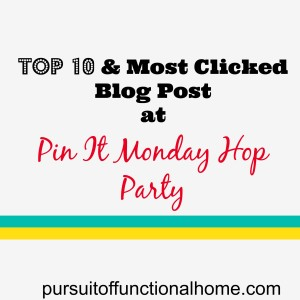 Top 10 plus Most Clicked Blog Post From Pin It Monday Hop#44