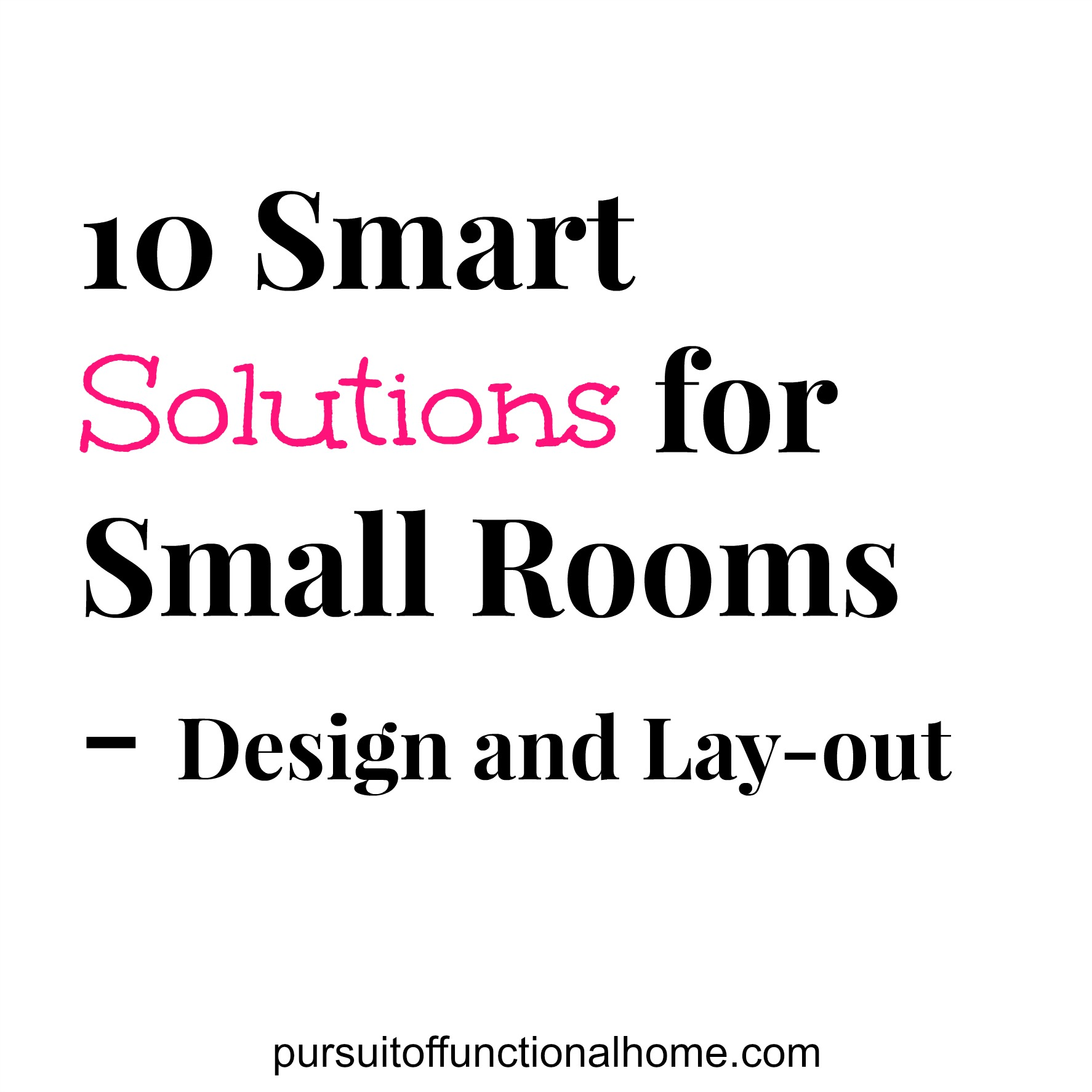 10 Smart Solutions for Small Rooms