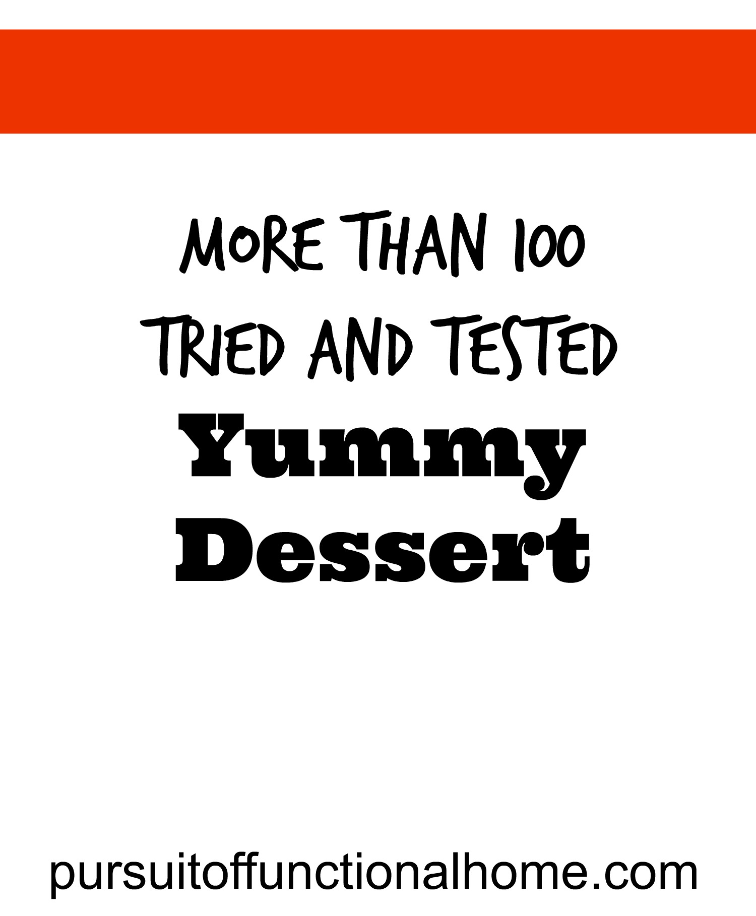 More than 100 Tried and tested Yummy Dessert