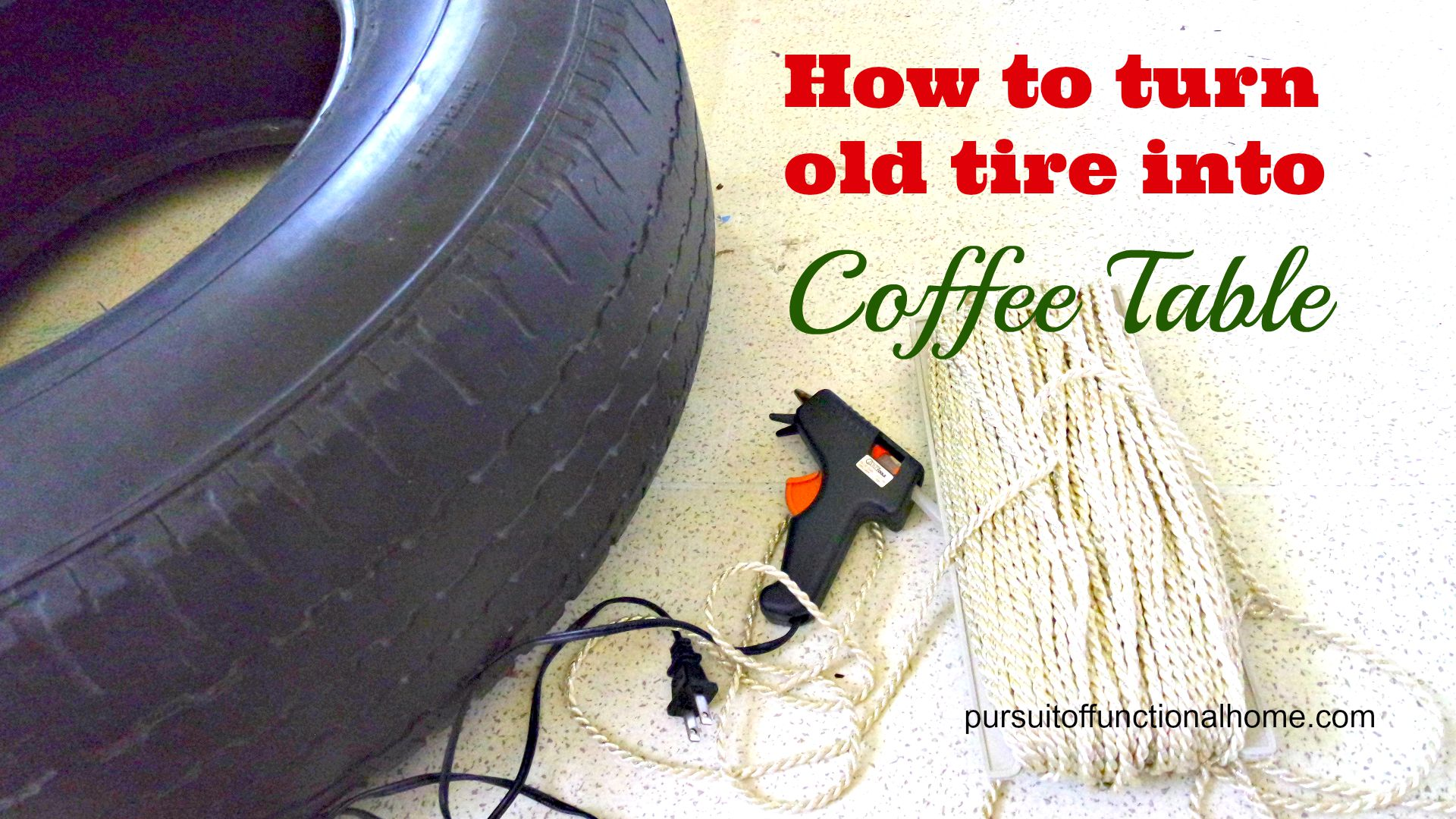 Turn Old Tire into Coffee Table – Pursuit of Functional Home