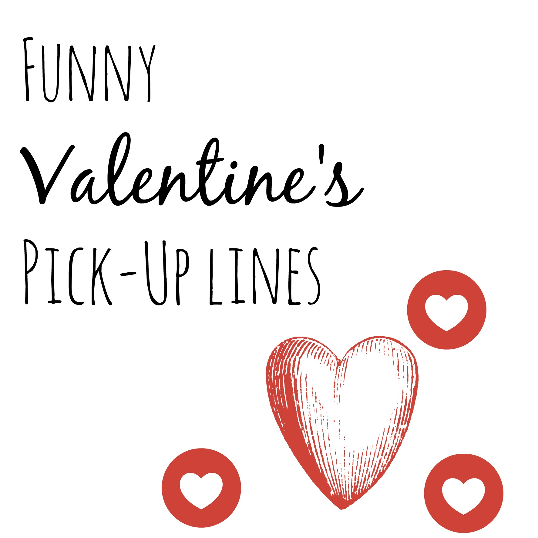 Funny Valentine's Pick-up Lines – Pursuit of Functional Home