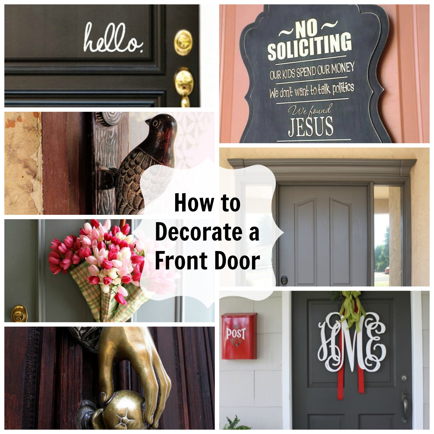 How To Decorate A Front Door With Monogram Hello